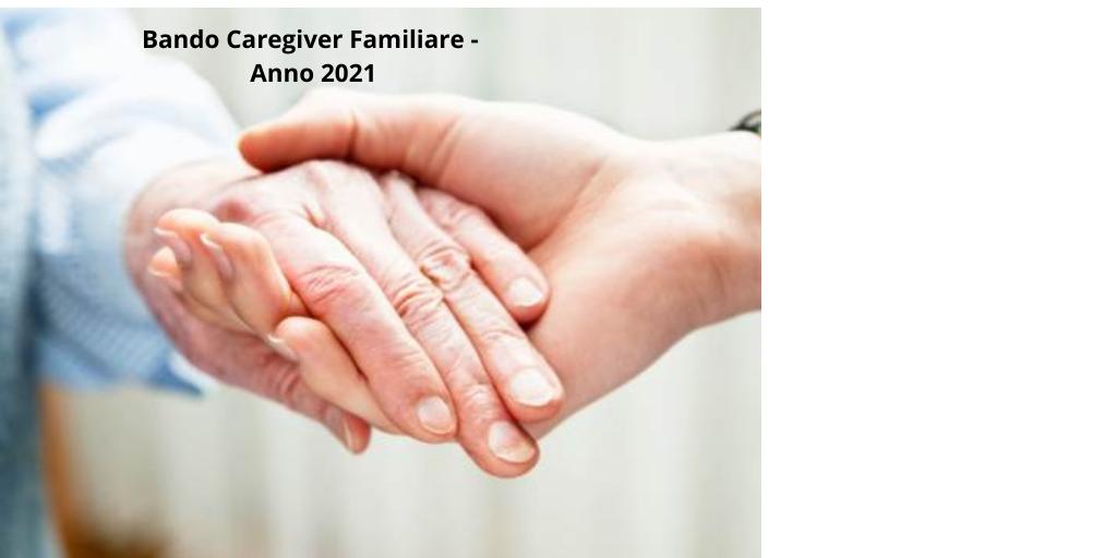 Avviso Di Bando Caregiver Familiare -  Bando 2021