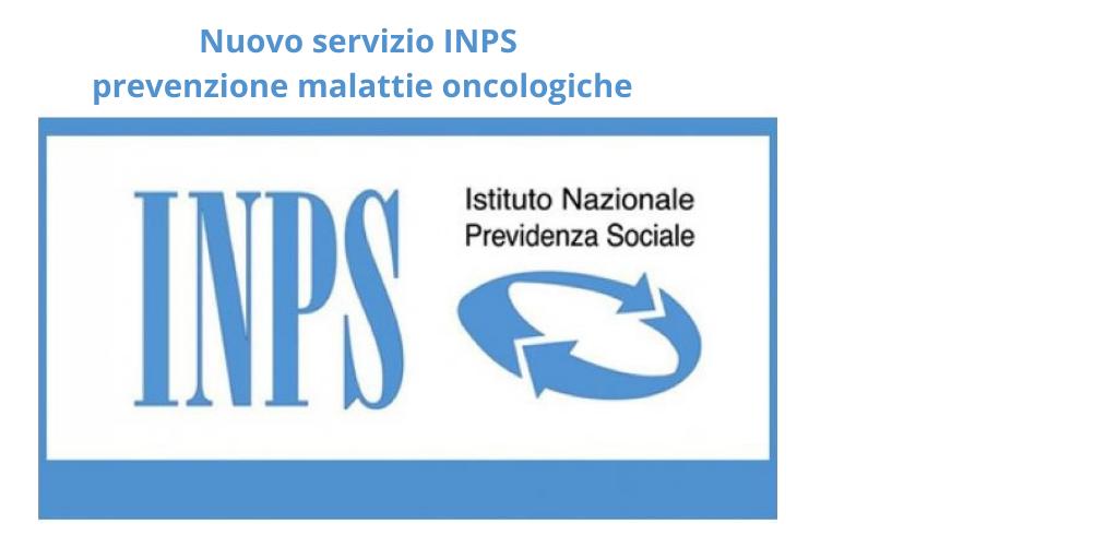 Nuovo servizio INPS prevenzione malattie oncologiche