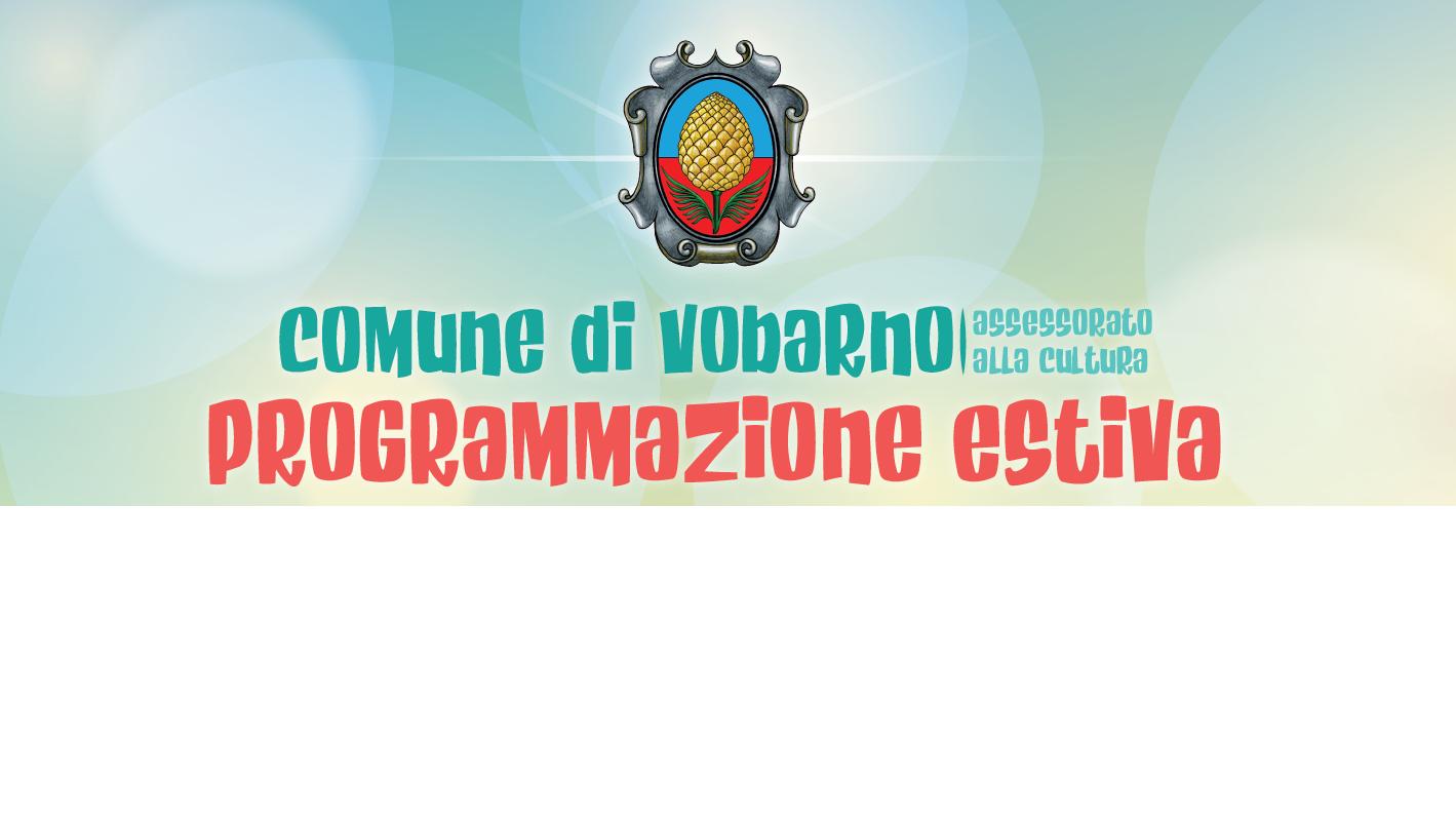 Programmazione Eventi Estivi – Assessorato Alla Cultura - da Luglio a Settembre 2021