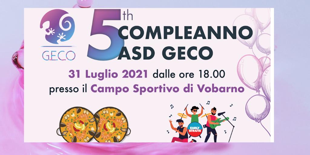 5^ COMPLEANNO ASD GECO - 31 Luglio  2021 dalle ore 18.00 - presso il Campo Sportivo di Vobarno