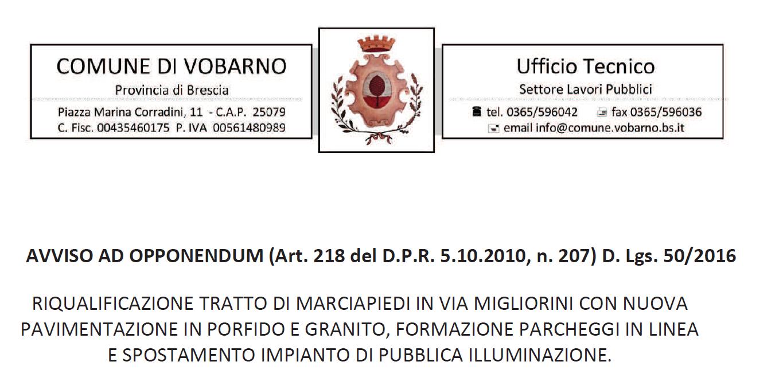 AVVISO AD OPPONENDUM (Art. 218 del D.P.R. 5.10.2010, n. 207) D. Lgs. 50/2016