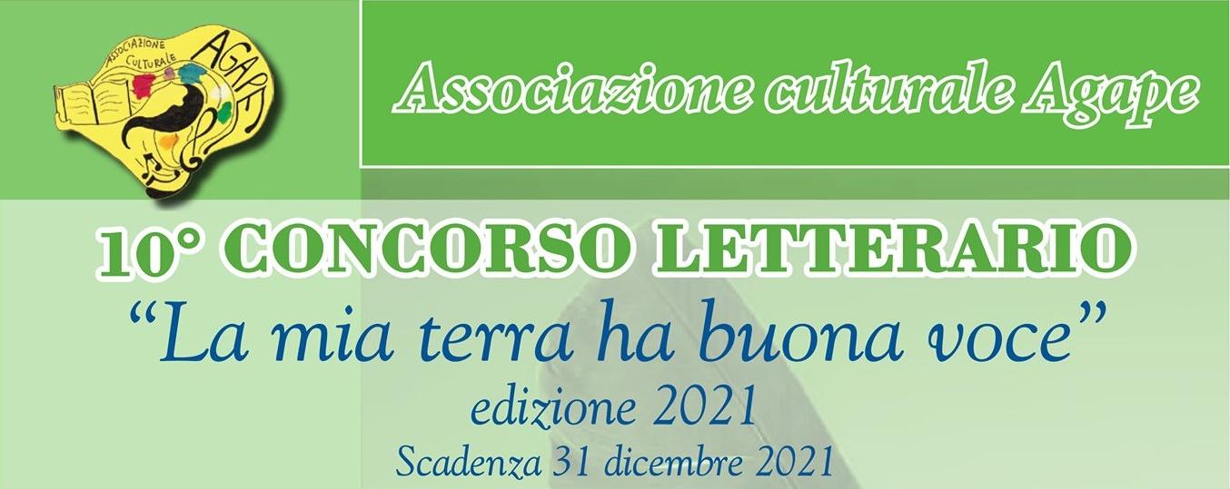"""L'Associazione Agape, organizza Il 10° Concorso letterario intitolato """"La Mia Terra Ha Buona Voce"""""""
