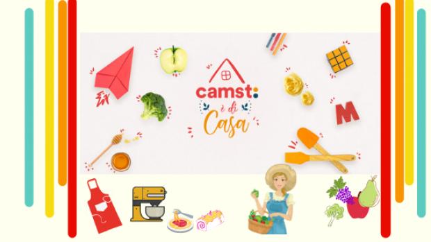 Camst È Di Casa - Ricette Per Tutta La Famiglia, Consigli Nutrizionali, Giochi E Attività Con Finalità Educative Da Realizzare Insieme A Casa