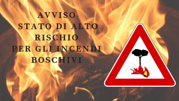 """Avviso: Dichiarazione Dello """"Stato Di Alto Rischio Per Gli Incendi Boschivi"""